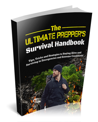 The Ultimate Prepper's Survival Handbook