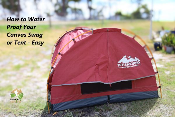Water Proofing Canvas tent or swag